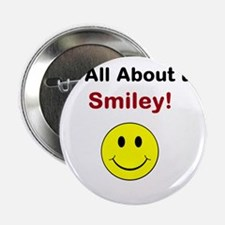 "Its all about the Smiley! 2.25"" Button"