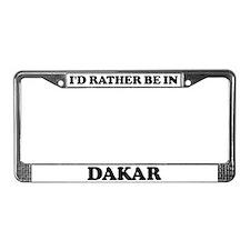Rather be in Dakar License Plate Frame