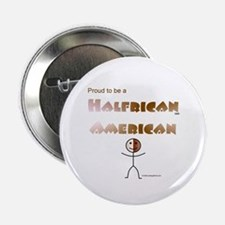 "Halfrican American 1 2.25"" Button (10 pack)"