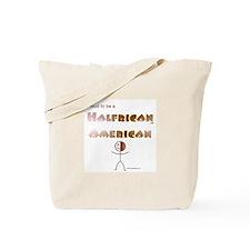 Halfrican American 1 Tote Bag