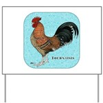 Tournaisis Rooster Yard Sign