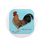 """Tournaisis Rooster 3.5"""" Button"""