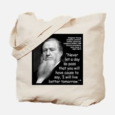 Young Live Quote 2 Tote Bag