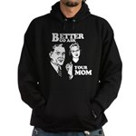 Ask Your Mom Hoodie (dark)