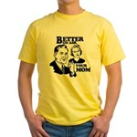 Ask Your Mom Yellow T-Shirt