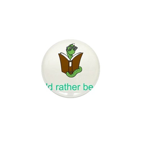 Rather be reading Mini Button (10 pack)