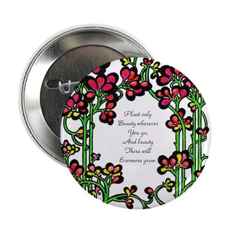 """""""Plant Only Beauty..."""" 2.25"""" Button (100 pack)"""