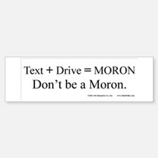 Text and Drive Sticker (Bumper)