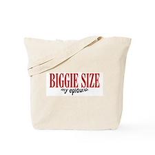 Biggie Size My Epidural Tote Bag