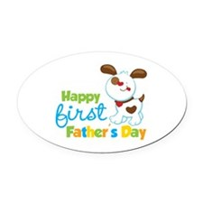 Puppy Dog Happy 1st Fathers Day Oval Car Magnet