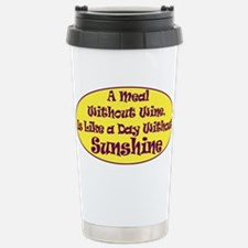 A Meal Without Wine Stainless Steel Travel Mug