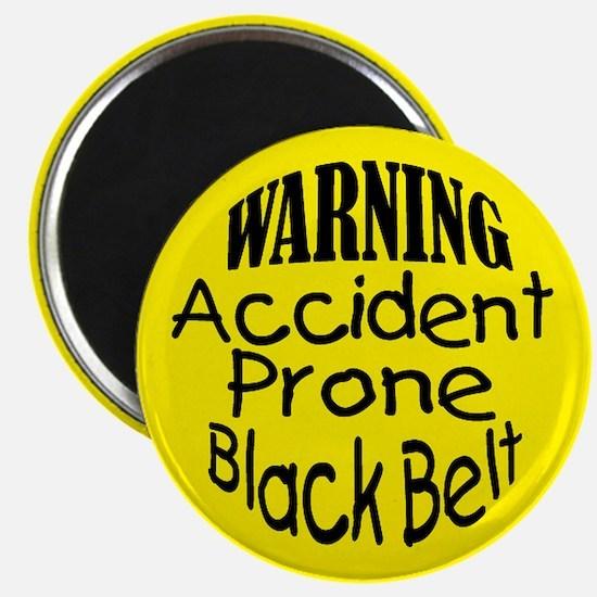 Accident Prone Black Belt Magnet