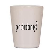 got chardonnay.png Shot Glass