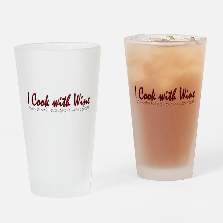 ICookWithWineNoBottle.PNG Drinking Glass