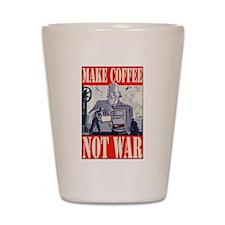 Make Coffee Not War Shot Glass