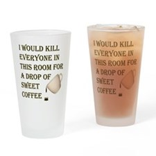 KillForADropOfCoffee.png Drinking Glass