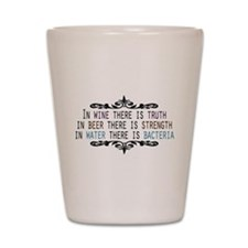 WineTruthBeerStrength.png Shot Glass