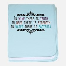 WineTruthBeerStrength.png baby blanket