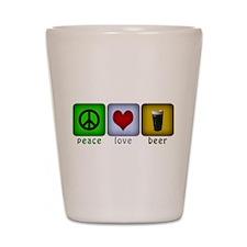PeaceLoveBeer.png Shot Glass