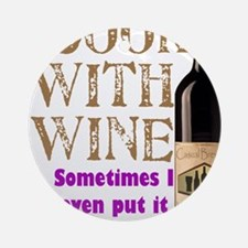 ICookWithWine.PNG Ornament (Round)