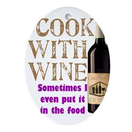 ICookWithWine.PNG Ornament (Oval)
