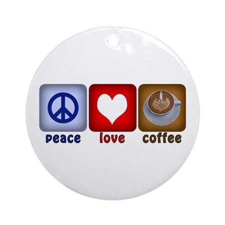 PeaceLoveCoffee-Sideways.PNG Ornament (Round)