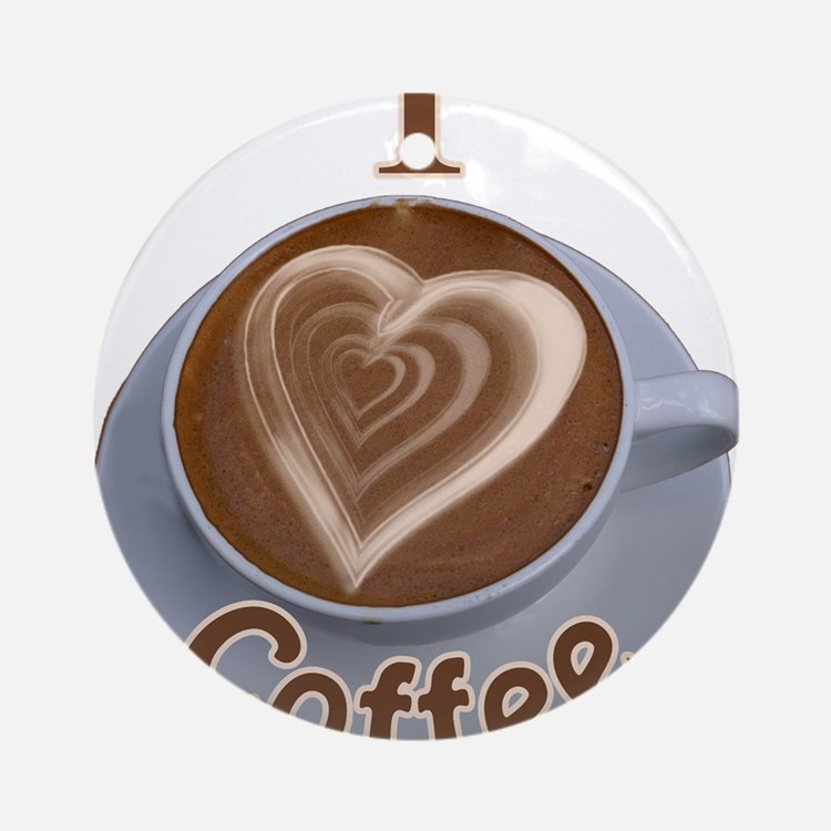 ILoveCoffeeCup.PNG Ornament (Round)