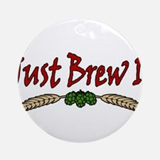 JustBrewIt-White Ornament (Round)