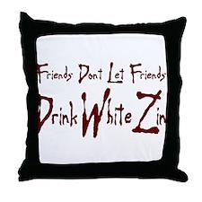 FriendsDontZin.PNG Throw Pillow
