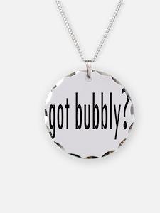 gotBubbly.png Necklace