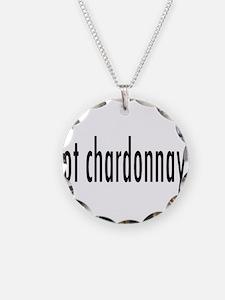 got chardonnay.png Necklace