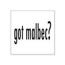 "got malbec.png Square Sticker 3"" x 3"""