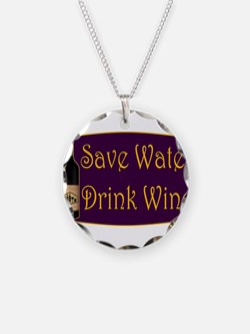 SaveWaterDrinkWine3.PNG Necklace