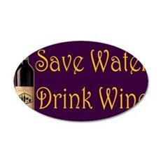 SaveWaterDrinkWine3.PNG Wall Sticker