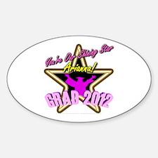 Grad Girls Arianna: 0003 Sticker (Oval)