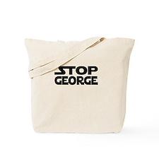 Stop George Tote Bag