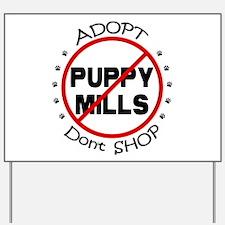 Adopt Don't Shop Yard Sign
