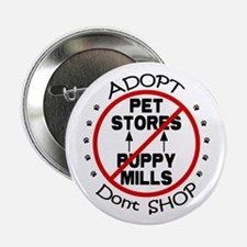 "Adopt Don't Shop 2.25"" Button"