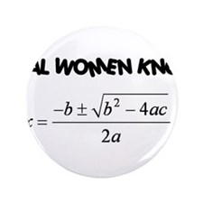 """Real Women 3.5"""" Button"""
