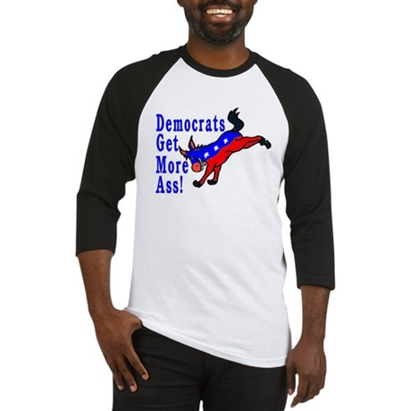 Democrats Get More Ass Baseball Jersey