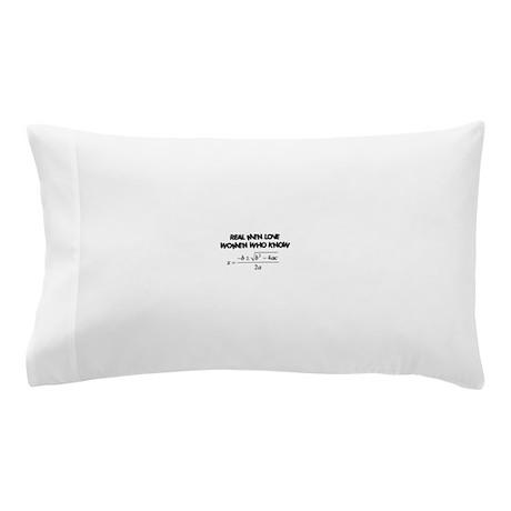 Real Men Pillow Case