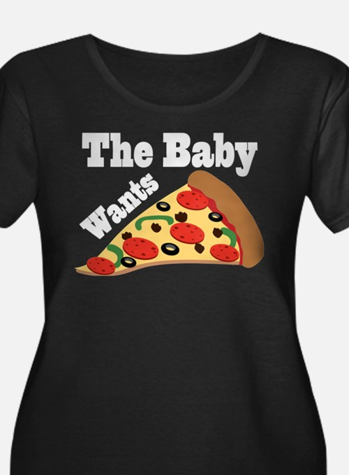 Baby Wants Pizza Pregnancy Craving Plus Size T-Shi