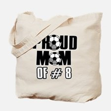 Proud soccer mom of number 8 Tote Bag