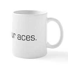 """I have four aces"" Poker Mug"