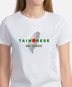 Taiwanese Not Chinese (with Island) Women's T-Shir