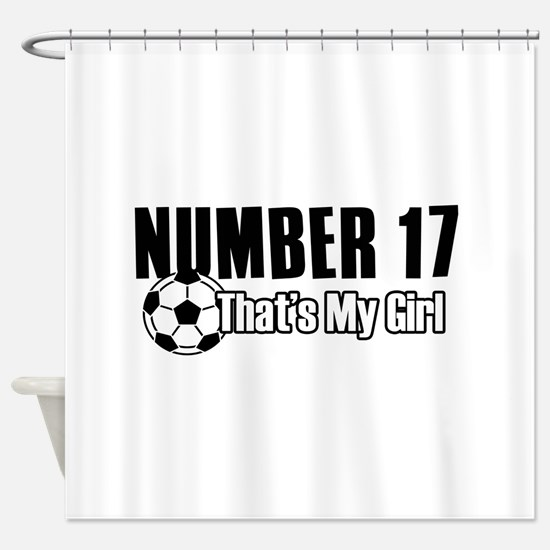 Proud soccer parent of number 17 Shower Curtain