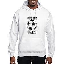 Soccer crazy Hoodie