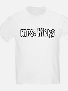 Mrs. Hicks Kids T-Shirt
