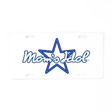 Moms Idol Aluminum License Plate