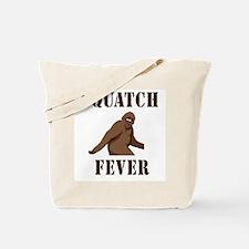 Squatch fever Tote Bag